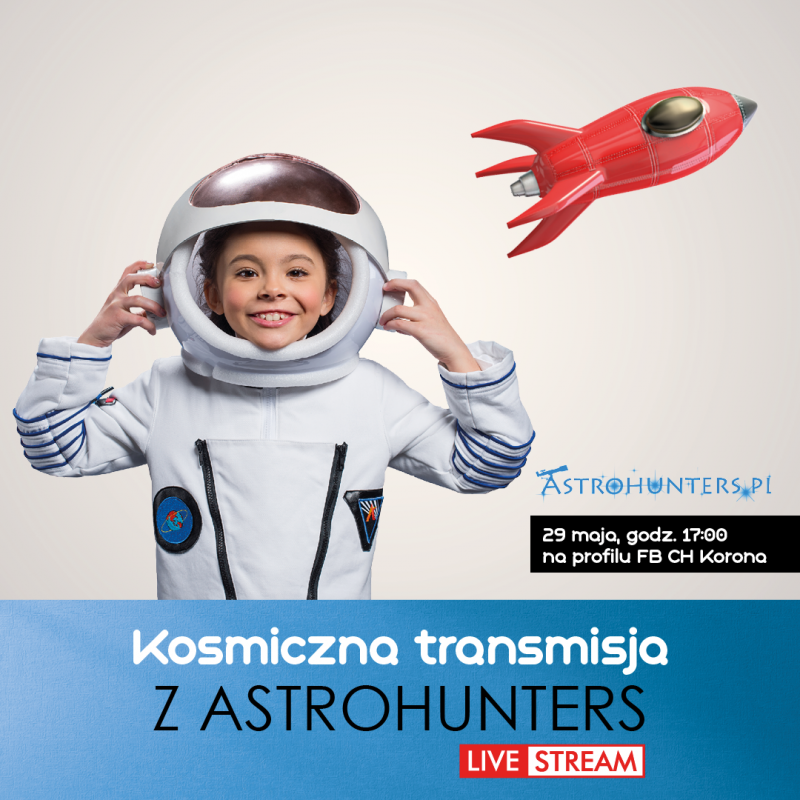 Kosmiczny Dzień Dziecka wwersji on-line zCentrum Korona